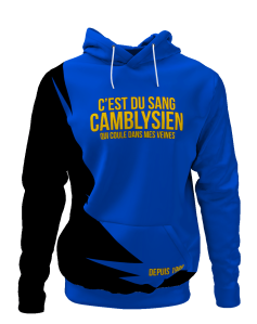 Hoodie C'est du sang camblysien qui coule dans mes veines - Supporters Chambly